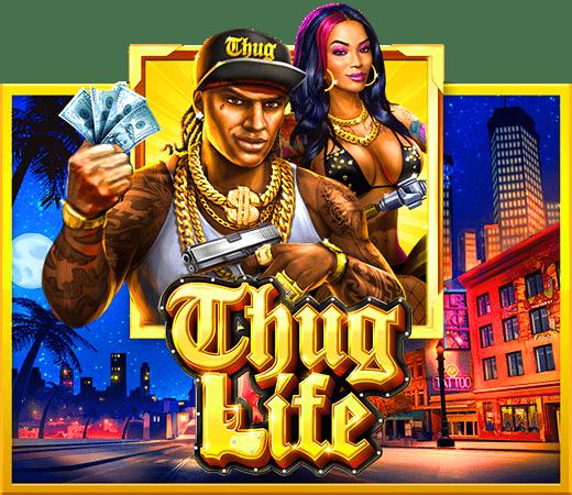 รีวิวเกมสล็อต Thug Life เล่นง่ายให้โชค